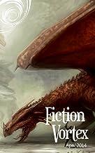 Fiction Vortex - April 2014