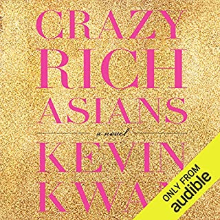 Crazy Rich Asians                   By:                                                                                                                                 Kevin Kwan                               Narrated by:                                                                                                                                 Lynn Chen                      Length: 13 hrs and 53 mins     817 ratings     Overall 4.4