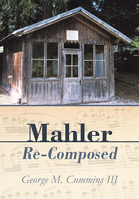 Mahler Re-Composed (English Edition)