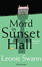 Mord in Sunset Hall: Kriminalroman (German Edition)