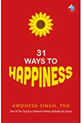 31 Ways to Happiness Kindle Edition