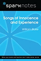 Songs of Innocence and Experience (SparkNotes Literature Guide) (SparkNotes Literature Guide Series) Kindle Edition