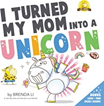 I Turned My Mom Into a Unicorn: A funny thankful story (Ted and Friends) PDF