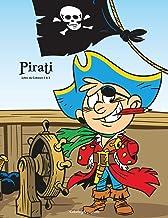 Pirati Libro da Colorare 1 & 2 (Italian Edition)