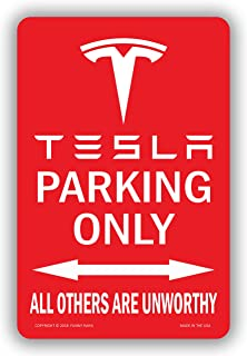 Funny HAHA USA Tesla Parking Only Unworthy Tesla Club Promotional Parking Sign - Aluminum 7.75 x 11.75