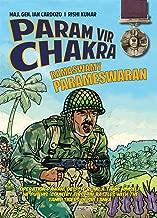 PARAM VIR CHAKRA : RAMASWAMY PARAMESHWARAN (E)