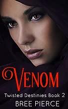 Venom (Twisted Destinies Book 2)
