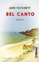 Bel Canto: Roman (German Edition)