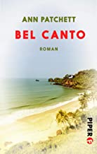 Bel Canto: Roman (German Edition)