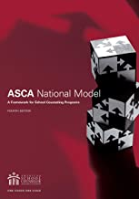 The ASCA National Model: A Framework for School Counseling Programs, fourth edition