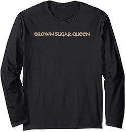 Brown Sugar Queen T-Shirt