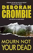 Mourn Not Your Dead: A Duncan Kincaid/Gemma James Crime Novel (Duncan Kincaid / Gemma James Book 4)