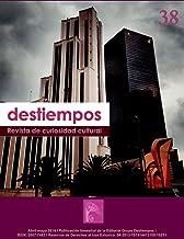 Revista Destiempos n38 (Spanish Edition)