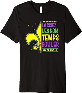 Laissez Les Bon Temps Rouler Let The Good Times Roll Premium T-Shirt