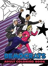 Political Power: Democrats Adult Coloring Book