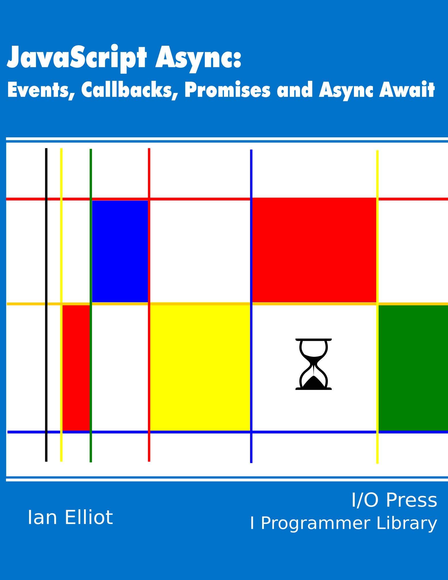JavaScript Async: Events, Callbacks, Promises and Async Await