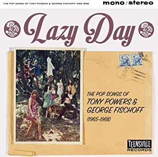 Lazy Day (The Pop Songs Of Tony Powers & George Fischoff 1965-1968)