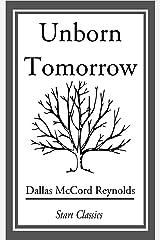 Unborn Tomorrow Kindle Edition