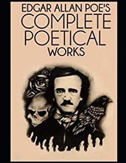 The Complete Poetical Works of Edgar Allan Poe (Annotated)