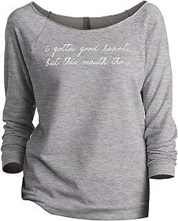 I Gotta A Good Heart But This Mouth THO Women's Slouchy 3/4 Sleeves Raglan Sweatshirt Sport Grey
