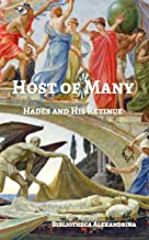 Host of Many: Hades and His Retinue