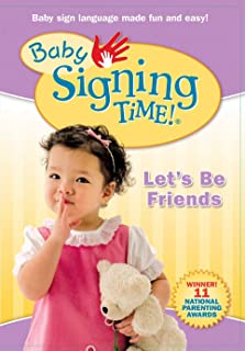 Baby Signing Time Volume 4: Let's Be Friends
