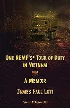 One REMF's Tour of Duty in Vietnam: A Memoir