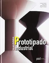 Guía para diseñadores prototipado industrial (Spanish Edition)