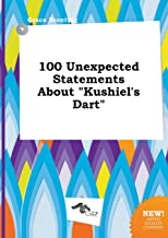 100 Unexpected Statements about Kushiel's Dart