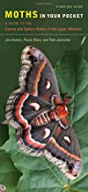 Moths in Your Pocket: A Guide to the Saturn and Sphinx Moths of the Upper Midwest (Bur Oak Guide)