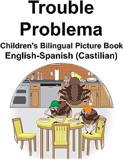 English-Spanish (Castilian) Trouble/Problema Children's Bilingual Picture Book