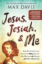Jesus, Josiah, and Me