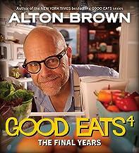 Good Eats: The Final Years