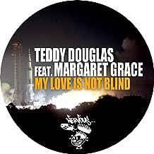 Best teddy douglas my love is not blind Reviews