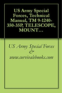 US Army Special Forces, Technical Manual, TM 9-1240-350-35P, TELESCOPE, MOUNT: M90, 1240-344-4689, 1970