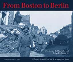 From Boston to Berlin (Journey Through World War II in Images and Words)