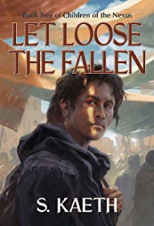 Let Loose the Fallen: Book Two of Children of the Nexus (English Edition)