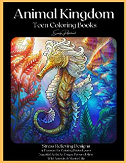 Animal Kingdom Teen Coloring Books: Detailed Drawings for Older Girls & Teenagers; Fun Creative Arts & Craft Teen Activity...