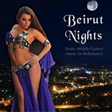 Beirut Nights - Exotic Middle Eastern Music for Bellydance