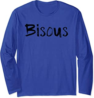 Bisous Kisses Speak French Language Travel Vacation Gift Long Sleeve T-Shirt