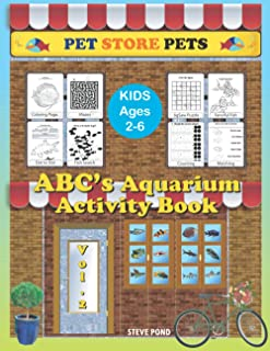 ABC's Activity Book Volume 2: Pet Store Tropical Fish Activities for all Pre-School learners (Pet Store Pets Activity Books)