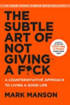 Cover image of The Subtle Art of Not Giving a F*ck by Mark Manson