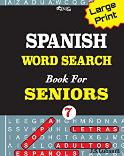 Large Print SPANISH WORD SEARCH Book For SENIORS; VOL.7