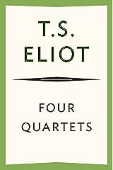 Four Quartets Kindle Edition