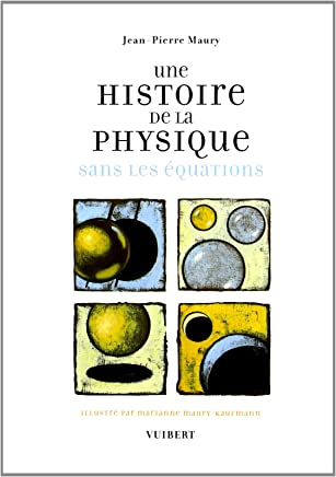 Une histoire de la physique sans les équations