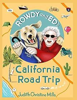 Rowdy and Ed's California Road Trip