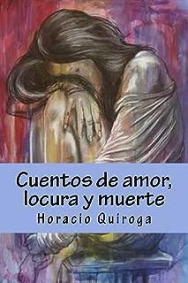 Cuentos de amor, locura y muerte (Spanish Edition)