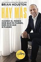 Hay Más: Cuando el mundo dice que no puedes, Dios dice que sí puedes (Spanish Edition)