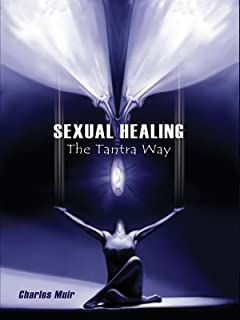 Sexual Healing: The Tantra Way