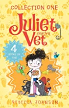 Juliet, Nearly a Vet: Collection One: 4 Books in One